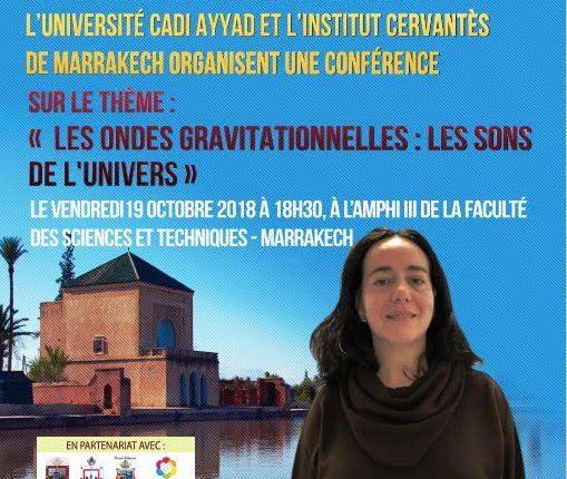 """جامعة القاضي عياض بمراكش تستضيف الفيزيائية المعروفة """"سينتيس أوليفز"""""""